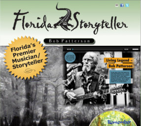 Florida's Story Teller and singer/songwriter - Bob Patterson